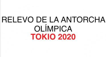 TOKIO 2020: Relevo de la Antorcha Olímpica Video infographic