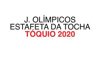 TÓQUIO 2020: Vídeo da estafeta da Tocha Olímpica infographic